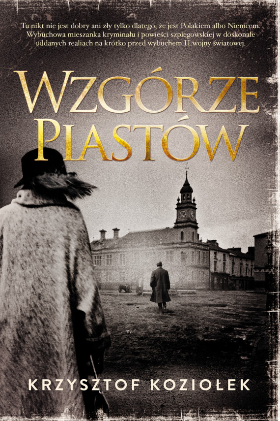 okładka Wzgórze Piastów. Ebook | EPUB, MOBI | Krzysztof Koziołek
