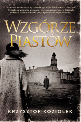 okładka Wzgórze Piastów, Ebook | Krzysztof Koziołek