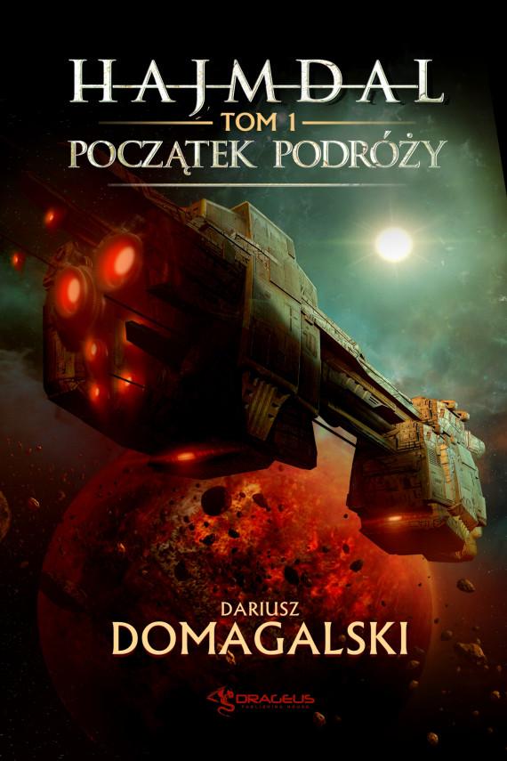 okładka Hajmdal. Tom 1. Początek podróżyebook | EPUB, MOBI | Dariusz  Domagalski