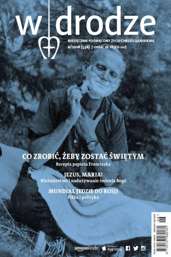 okładka miesięcznik W drodze nr 6/2018ebook | EPUB, MOBI | Opracowanie zbiorowe