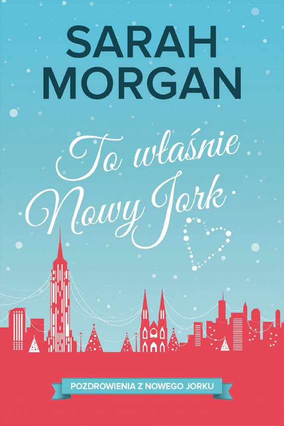 okładka To właśnie Nowy Jork. Ebook   EPUB, MOBI   Sarah Morgan