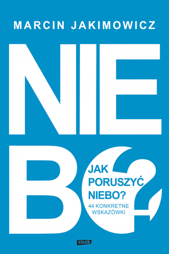 okładka Jak poruszyć niebo?ebook | EPUB, MOBI | Marcin Jakimowicz