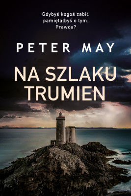 okładka Na szlaku trumien, Ebook | Peter May