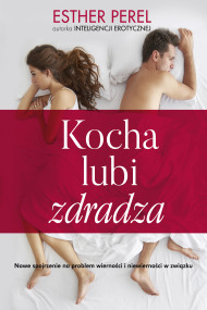 okładka Kocha, lubi, zdradza. Ebook | papier | Perel Esther