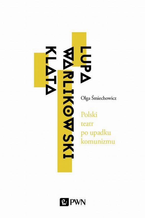 okładka Polski teatr po upadku komunizmuebook | EPUB, MOBI | Olga  Śmiechowicz