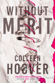 okładka Without Merit. Ebook | papier | Colleen Hoover