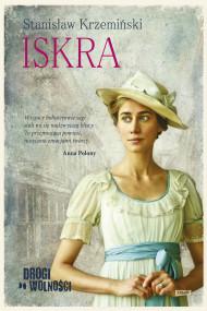 okładka Drogi do wolności. Iskra, Ebook | Stanisław Krzemiński