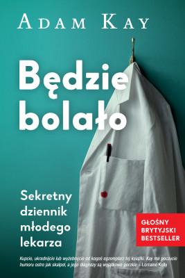 okładka Będzie bolało, Ebook | Katarzyna Dudzik, Adam Kay