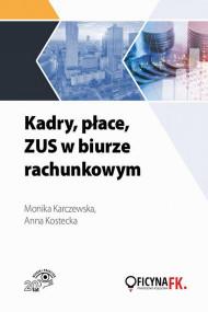 okładka Kadry, płace, ZUS w biurze rachunkowym. Ebook | papier | Praca zbiorowa