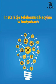 okładka Instalacje telekomunikacyjne w budynkach. Ebook | papier | Janusz  Strzyżewski