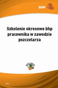 okładka Szkolenie okresowe bhp pracownika w zawodzie pszczelarza. Ebook | papier | Waldemar  Klucha
