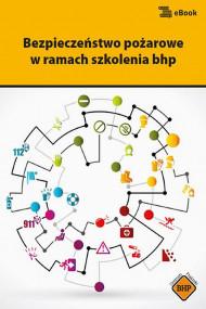 okładka Bezpieczeństwo pożarowe w ramach szkolenia bhp. Ebook | papier | Jerzy  Żurek