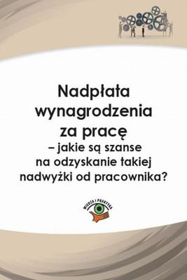 okładka Nadpłata wynagrodzenia za pracę – jakie są szanse na odzyskanie takiej nadwyżki?, Ebook | Rafał  Krawczyk