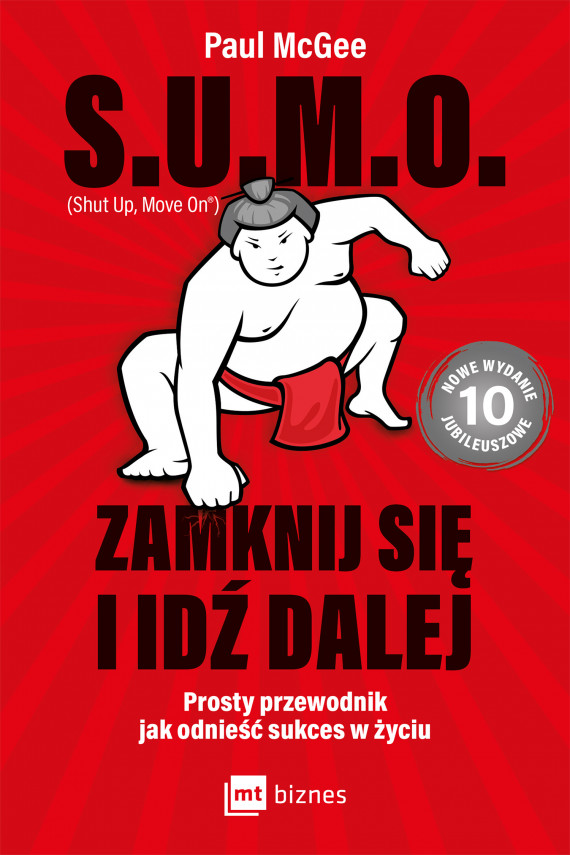 okładka S.U.M.O. (Shut up, Move on) Zamknij się i idź dalej!ebook | EPUB, MOBI | Paul McGee