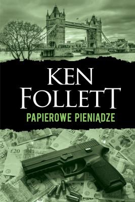 okładka Papierowe pieniądze, Ebook | Ken Follett