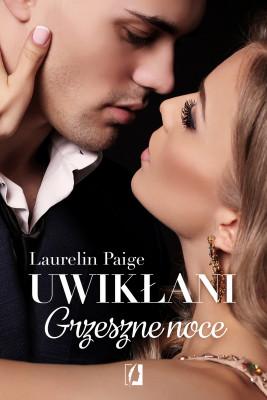 okładka Uwikłani. Grzeszne noce, Ebook | Laurelin Paige