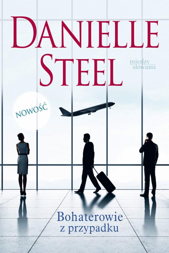 okładka Bohaterowie z przypadkuebook   EPUB, MOBI   Danielle Steel
