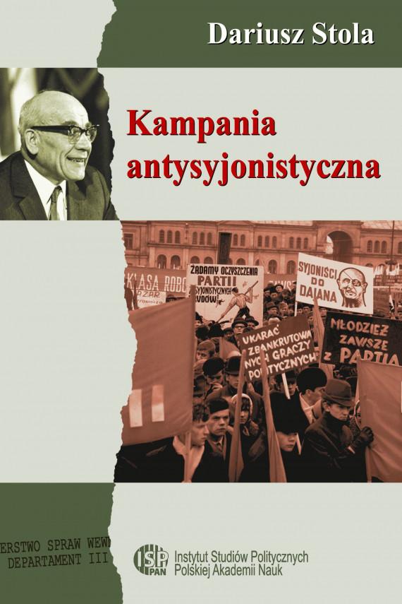 okładka Kampania antysyjonistyczna w Polsce 1967-1968ebook | PDF | Dariusz  Stola