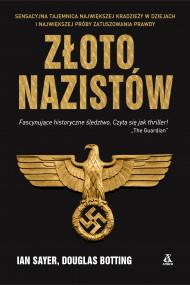 okładka Złoto nazistów, Ebook | Sławomir Kędzierski, Sayer Ian, Botting Douglas