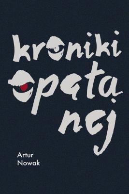 okładka Kroniki opętanej, Ebook | Artur Nowak