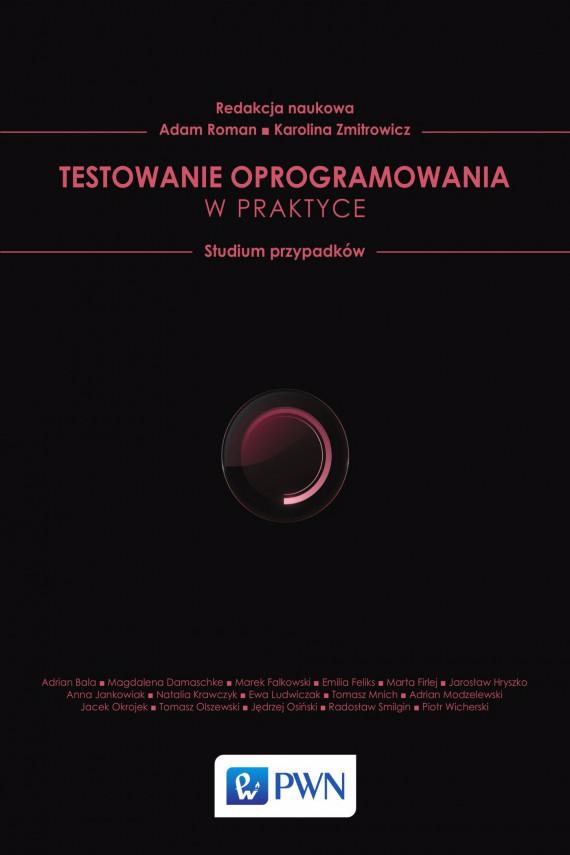 okładka Testowanie oprogramowania w praktyceebook | EPUB, MOBI | Adam  Roman, Karolina  Zmitrowicz