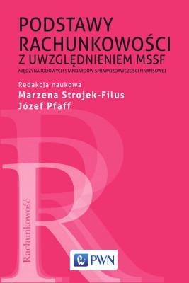 okładka Podstawy rachunkowości z uwzględnieniem MSSF, Ebook   Józef  Pfaff, Marzena Strojek-Filus