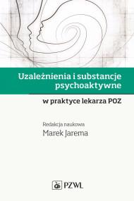 okładka Uzależnienia i substancje psychoaktywne, Ebook   Marek  Jarema
