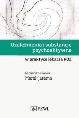 okładka Uzależnienia i substancje psychoaktywne, Ebook | Marek  Jarema