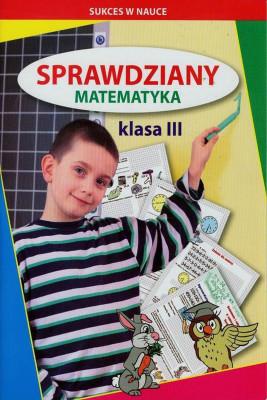 okładka Sprawdziany Matematyka klasa 3, Ebook | Beata  Guzowska, Iwona  Kowalska