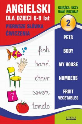 okładka Angielski dla dzieci 2. Pierwsze słówka. Ćwiczenia. 6-8 lat., Ebook | Joanna  Bednarska