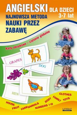 okładka Angielski dla dzieci 3-7 lat. Najnowsza metoda nauki przez zabawę. Karty obrazkowe – czytanie globalne, Ebook | Katarzyna  Piechocka-Empel