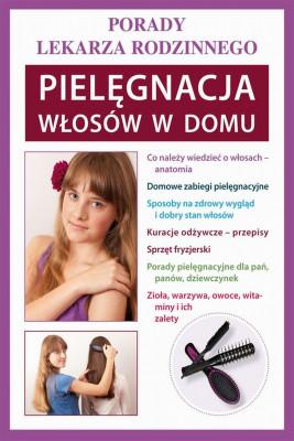 okładka Pielęgnacja włosów w domu, Ebook | Marta  Jendraszak