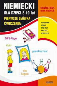 okładka Niemiecki dla dzieci 8-10 lat. Pierwsze słówka. Ćwiczenia. Ebook | papier | Joanna  Bednarska, Monika  von Basse