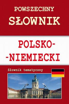 okładka Powszechny słownik polsko-niemiecki. Słownik tematyczny, Ebook | Monika  von Basse