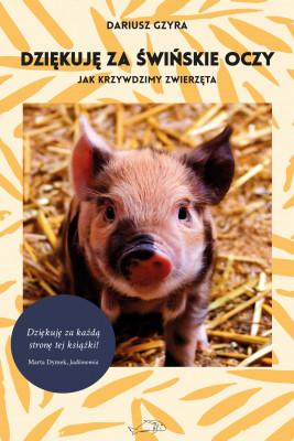 okładka Dziękuję za świńskie oczy, Ebook | Gzyra Dariusz