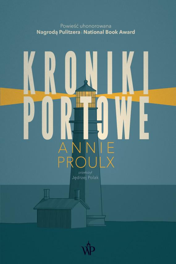 okładka Kroniki portowe. Ebook | EPUB, MOBI | Annie Proulx
