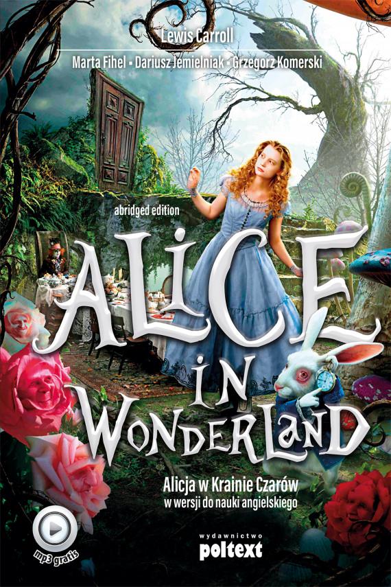 okładka Alice in Wonderlandebook | EPUB, MOBI | Lewis Carroll, Grzegorz Komerski, Dariusz Jemielniak, Marta Fihel