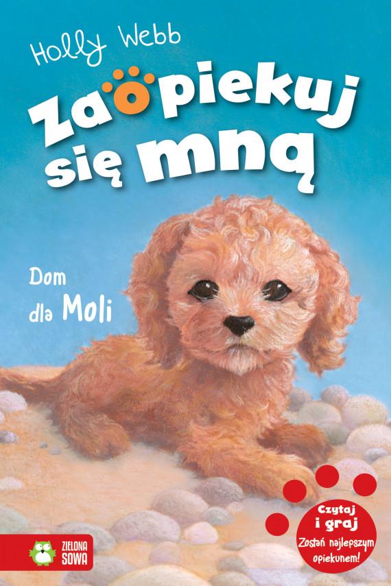 okładka Dom dla Moli. Zaopiekuj się mnąebook | EPUB, MOBI | Holly Webb