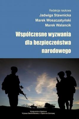 okładka Współczesne wyzwania dla bezpieczeństwa narodowego, Ebook | Marek  Walancik, Jadwiga  Stawicka, Marek  Woszczatyński