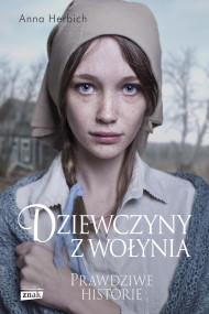 okładka Dziewczyny z Wołynia. Ebook | papier | Anna Herbich