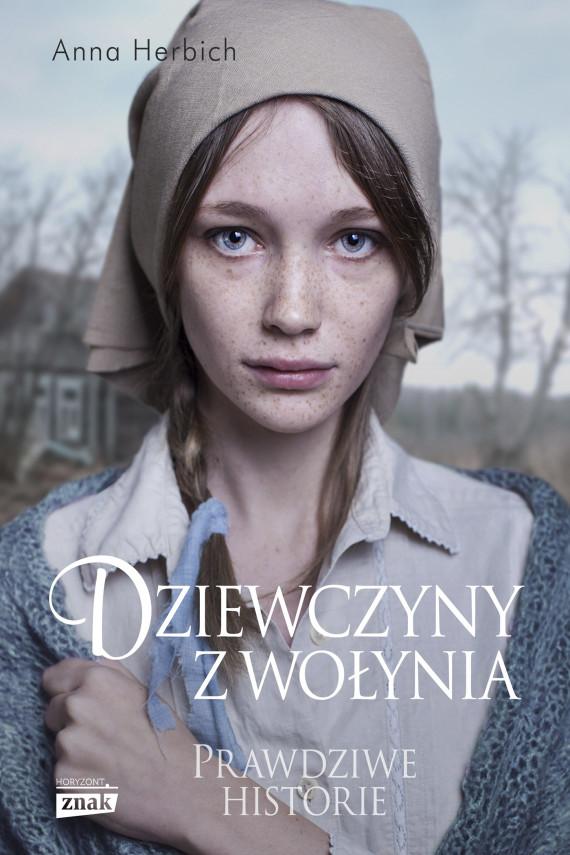okładka Dziewczyny z Wołynia. Ebook | EPUB, MOBI | Anna Herbich