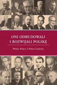 okładka Oni odbudowali i rozwijali Polskę, Ebook   Andrzej Karpiński, Paweł  Kozłowski