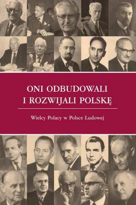 okładka Oni odbudowali i rozwijali Polskę, Ebook | Andrzej Karpiński, Paweł  Kozłowski