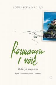okładka Rozmaryn i róże. Ebook | Agnieszka Maciąg