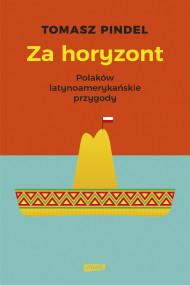 okładka Za horyzont. Ebook | papier | Tomasz Pindel