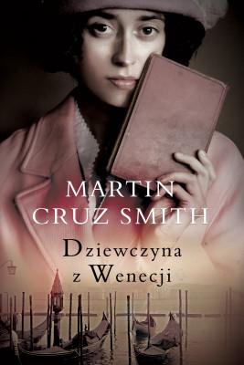 okładka Dziewczyna z Wenecji, Ebook | Martin Cruz Smith, Jan Kraśko