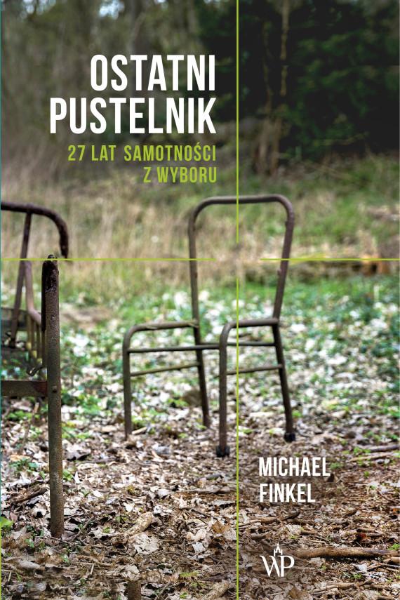 okładka Ostatni pustelnikebook | EPUB, MOBI | Michael Finkel