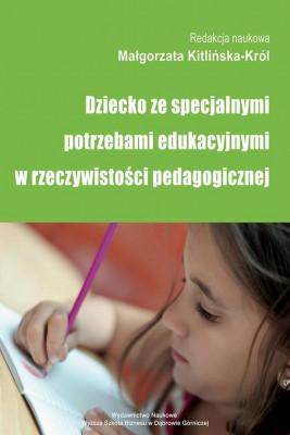 okładka Dziecko ze specjalnymi potrzebami edukacyjnymi w rzeczywistości pedagogicznej, Ebook | Małgorzata  Kitlińska-Król