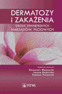 okładka Dermatozy i zakażenia okolic zewnętrznych narządów płciowych, Ebook | Sławomir  Majewski, Iwona  Rudnicka, Tomasz  Pniewski
