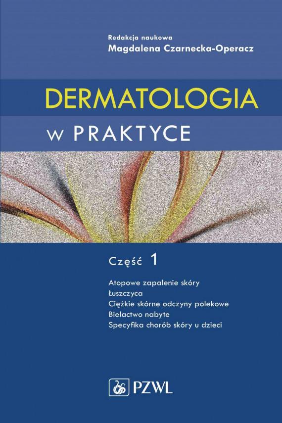 okładka Dermatologia w praktyce. Część 1ebook | EPUB, MOBI | Magdalena  Czarnecka-Operacz